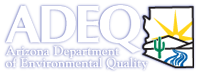 ADEQ: Arizona Department of Environmental Quality